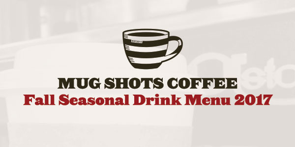 Fall Seasonal Drink Menu 2017